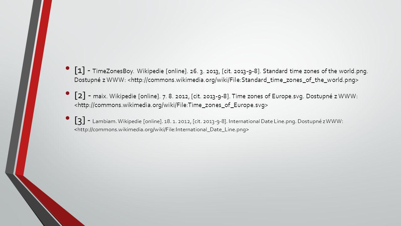 [1] - TimeZonesBoy. Wikipedie [online]. 26. 3. 2013, [cit. 2013-9-8]